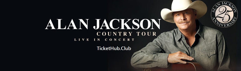 the alan jackson tickets